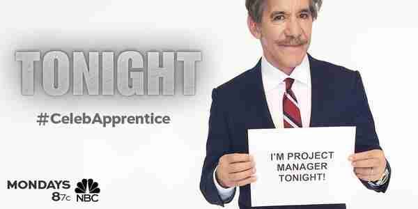 Geraldo is project manager tonight on Celebrity Apprentice, 2015.
